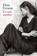Un Mal Nombre (DOS Amigas #2) / The Story of a New Name: Neapolitan Novels #2