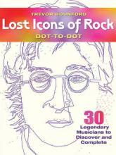 Lost Icons of Rock Dot-to-Dot