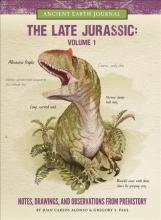 The Late Jurassic Volume 1