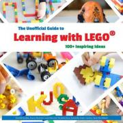 The Unofficial Guide to Learning with Lego(r)