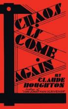Chaos Is Come Again (Valancourt 20th Century Classics)