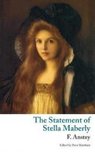 The Statement of Stella Maberly, and an Evil Spirit (Valancourt Classics)