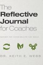 The Reflective Journal for Coaches
