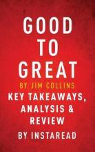 Good to Great by Jim Collins Key Takeaways, Analysis & Review