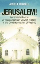 Jerusalem! an Introduction to African American Church History in the Commonwealth of Virginia