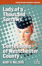 Lady of a Thousand Sorrows / Confessions of Westchester County