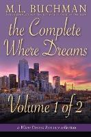 The Complete Where Dreams - Volume 1 of 2