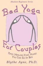 Bed Yoga For Couples Blythe Ayne 9781947151741