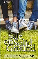 Safe on Solid Ground