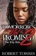 Tomorrow's Not Promised 2