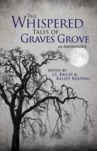 The Whispered Tales of Graves Grove 2017