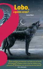 Lobo, �qui�n Eres? / Wolf, Who Are You?