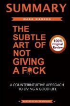 Summary of the Subtle Art of Not Giving A F*Ck