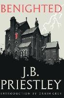 Benighted (Valancourt 20th Century Classics)