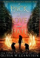 A Pack of Love and Hate