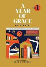 A Year of Grace, Volume 1