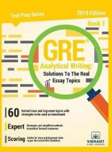 GRE Analytical Writing Solutions to the Real Essay Topics - Book 1