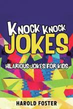 Knock Knock Jokes Hilarious Jokes For Kids