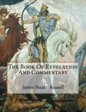 The Book of Revelation and Commentary