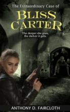 The Extraordinary Case of Bliss Carter