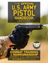 The Official US Army Pistol Handbook - Updated