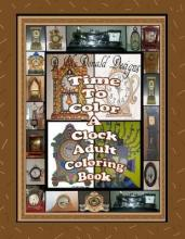 Time to Color a Clock Adult Coloring Book