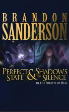Shadows for Silence in the Forests of Hell & Perfect State