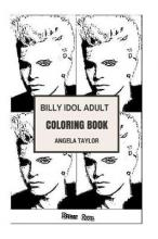 Billy Idol Adult Coloring Book