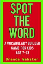 Spot the Word  A Vocabulary Builder Game for Kids Age 7-13