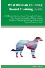 West Russian Coursing Hound Training Guide West Russian Coursing Hound Training Book Features