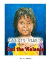 See the Beauty End the Violence