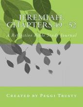 Jeremiah, Chapters 49 - 52