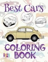 Best Cars Coloring Book Cars Coloring Books For Children Coloring Book Enfants Coloring Book Colored Pencils Kids Creative Publishing 9781983912672