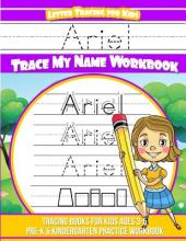 Ariel Letter Tracing for Kids Trace My Name Workbook