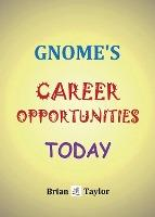 Gnome's Career Opportunities Today