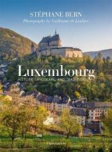 Luxembourg: History, Landscape and Traditions