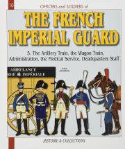 The French Imperial Guard: v. 5