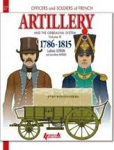 Artillery and the Gribeauval System: Volume 3