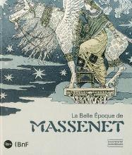 Massenet and the Belle Epoque (French)