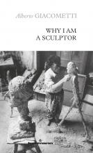 Why I Am a Sculptor