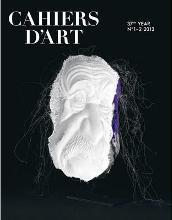 Cahiers D'Art Revue, No. 1, 2012, French Language Edition