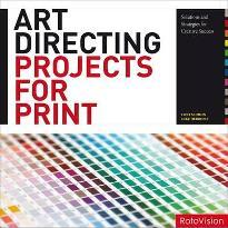 Art Directing Print Projects