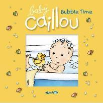 Baby Caillou: Bubble Time