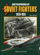 Encyclopaedia of Soviet Fighters 1939-1951