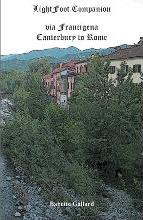 Lightfoot Companion to the Via Francigena Canterbury to Rome