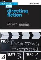 Basics Film-Making 03: Directing Fiction