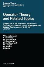 Operator Theory and Related Topics