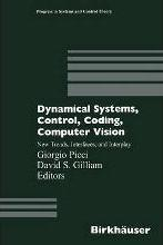 Dynamical Systems, Control, Coding, Computer Vision