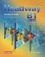 Headway - CEF - Edition. Level B1 Part 1. Student's Book mit Class CD