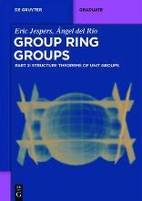 Structure Theorems of Unit Groups